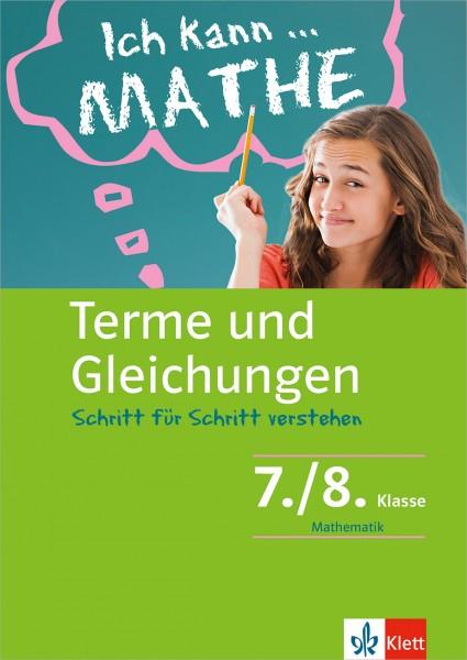 Klett Ich kann ... Mathe - Terme und Gleichungen 7./8. Klasse