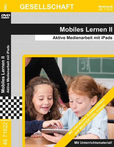 Mobiles Lernen II - Aktive Medienarbeit mit iPads
