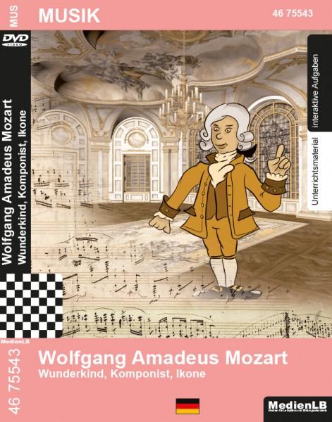 Wolfgang Amadeus Mozart - Wunderkind, Komponist, Ikone