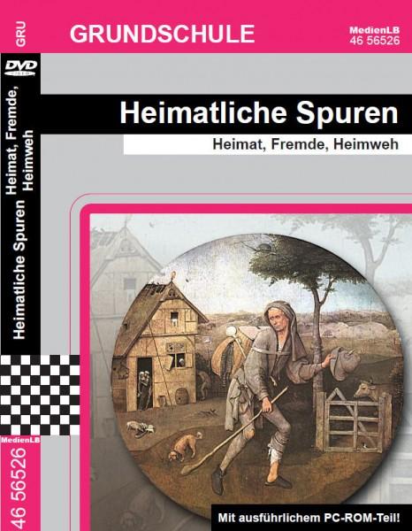 Heimatliche Spuren - Heimat, Fremde, Heimweh