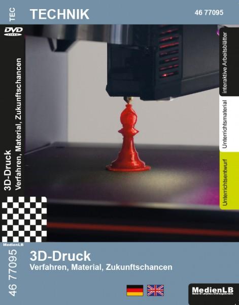 3D-Druck - Verfahren, Material, Zukunftschancen