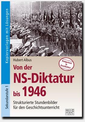 Von der NS-Diktatur bis 1946