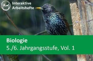 Interaktives Arbeitsheft Biologie Sekundarstufen 5-6