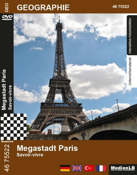 Megastadt Paris - Savoir-vivre