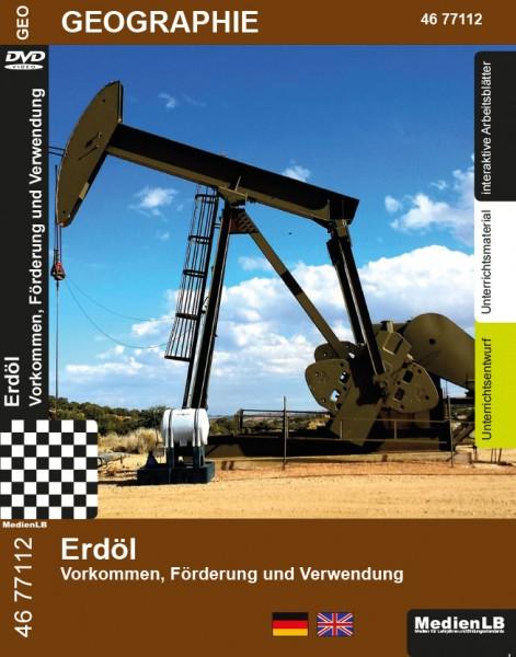 Erdöl - Vorkommen, Förderung und Verwendung