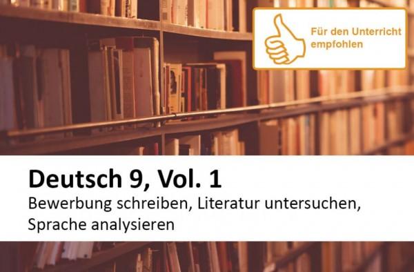 Interaktives Arbeitsheft Deutsch, Bewerbung, Literatur, Sprache 9.