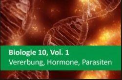 Interaktives Arbeitsheft Biologie, Vererbung, Hormone, Parasiten, 10.
