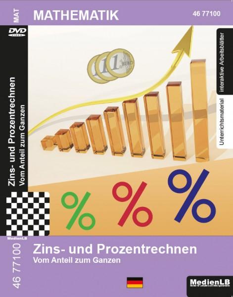Zins- und Prozentrechnen - Vom Anteil zum Ganzen