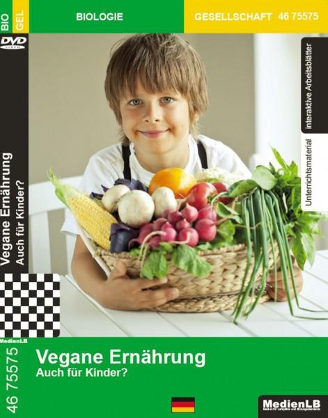 Vegane Ernährung - Auch für Kinder?