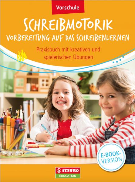 STABILO | Schreibmotorik: Vorbereitung auf das Schreibenlernen Vorschule (E-Book)