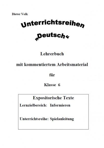 Unterrichtsreihe Deutsch: Spielanleitung Klasse 6