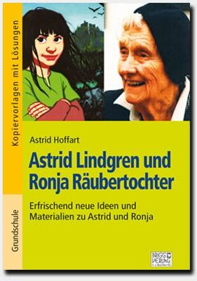 Astrid Lindgren und Ronja Räubertochter