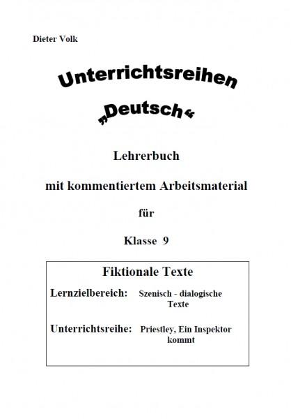 Unterrichtsreihe Deutsch: Drama: Ein Inspektor kommt (Klasse 9)
