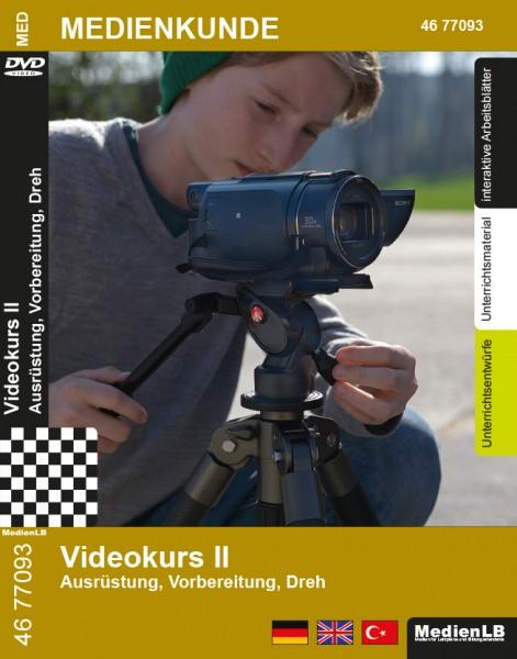 Videokurs II - Ausrüstung, Vorbereitung, Dreh: DVD und Arbeitsmaterial