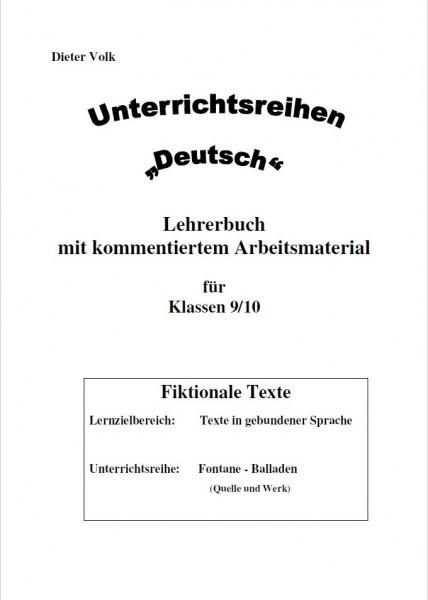Unterrichtsreihe Deutsch: Sonderreihe Klassen 9/10 Fontane-Balladen