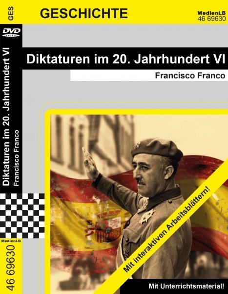 Diktaturen im 20. Jahrhundert VI - Francisco Franco