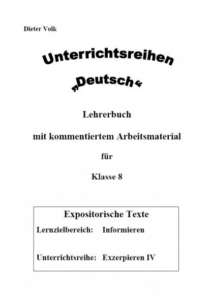 Unterrichtsreihe Deutsch: Exzerpieren IV Klasse 8