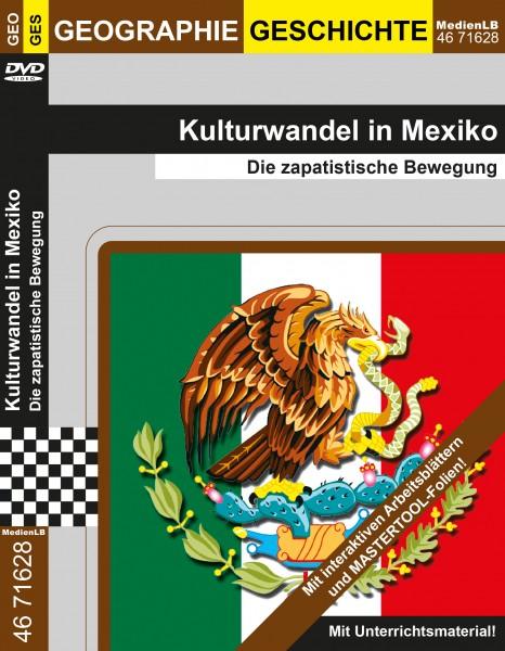 Kulturwandel in Mexiko - Die zapatistische Bewegung