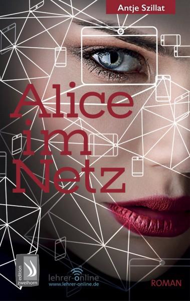 Alice im Netz: Das Internet vergisst nie!