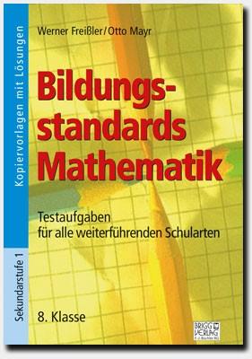 Bildungsstandards Mathematik - 8. Klasse