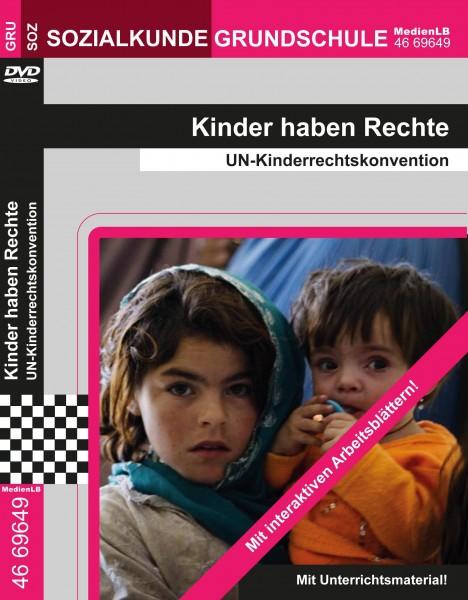 Kinder haben Rechte - UN-Kinderrechtskonvention
