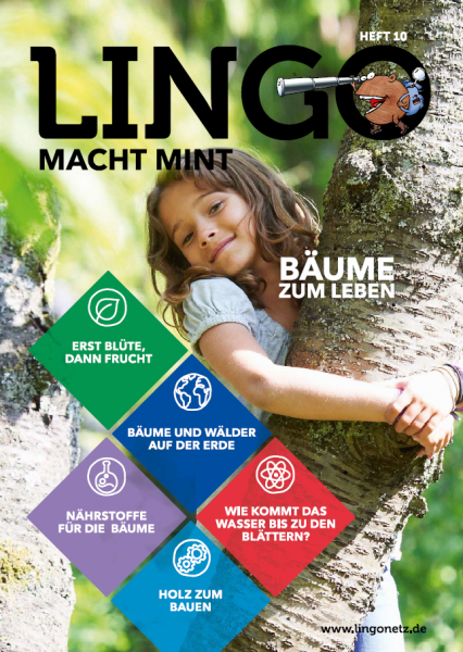 Lingo macht MINT-Magazin - Heft 10 Bäume zum Leben