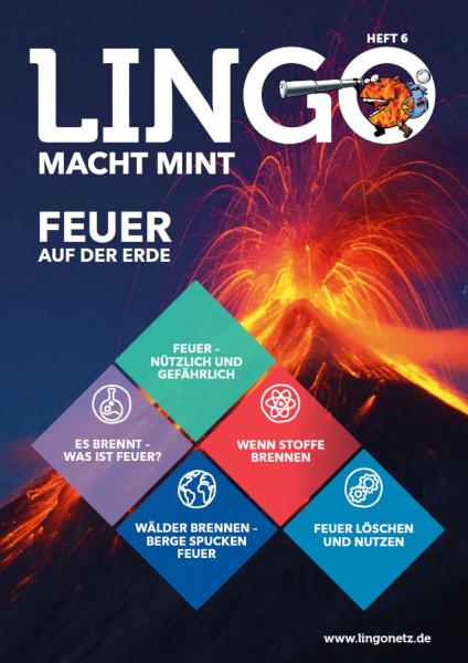 Lingo macht MINT-Magazin - Heft 6 Feuer auf der Erde