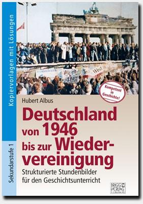 Deutschland von 1946 bis zur Wiedervereinigung