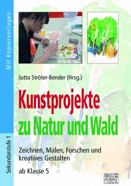 Kunstprojekte zu Natur und Wald