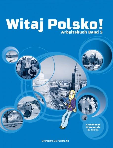 Witaj Polsko! Arbeitsbuch 2
