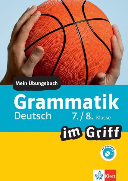 Klett Grammatik im Griff Deutsch 7./8. Klasse