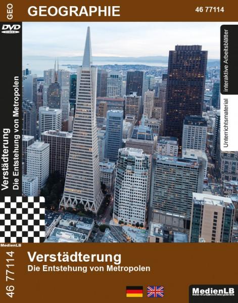 Verstädterung - Die Entstehung von Metropolen