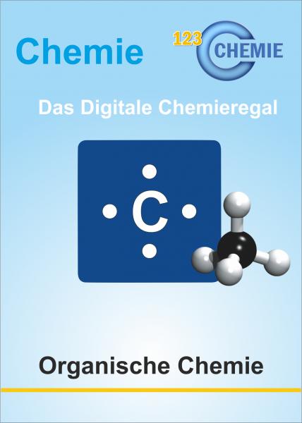 Digitales Chemieregal: Organische Chemie