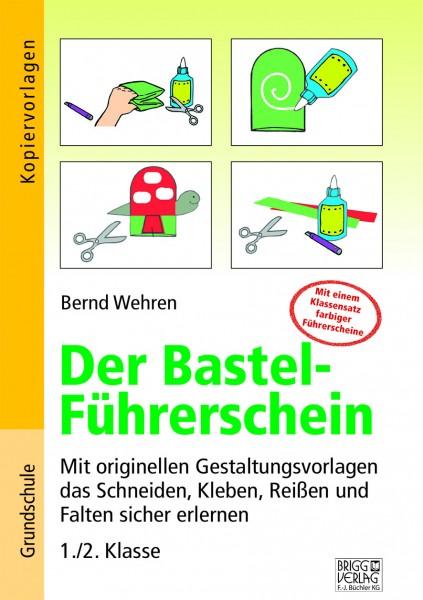 Der Bastel-Führerschein