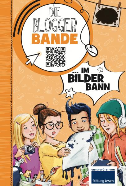 Die Bloggerbande… im Bilder-Bann Print oder E-Book