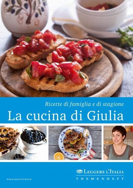 La cucina di Giulia – Ricette di famiglia e di stagione