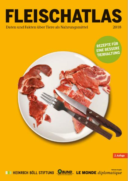 Fleischatlas 2018 – Rezepte für eine bessere Tierhaltung
