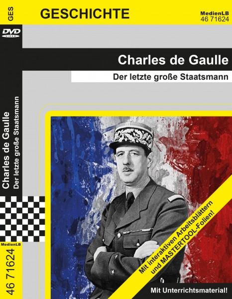 Charles de Gaulle - Der letzte große Staatsmann