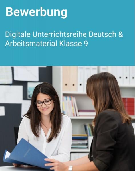 Bewerbung: Digitale Unterrichtsreihe Deutsch & Arbeitsmaterial 9.