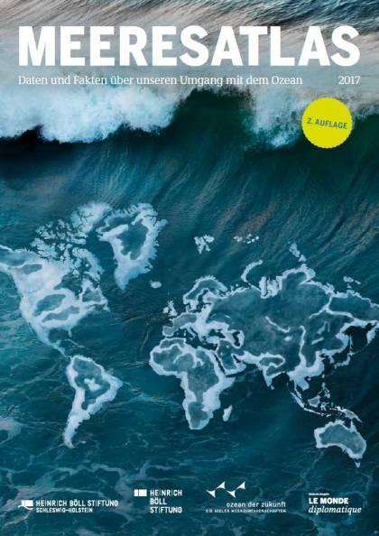 Meeresatlas: Daten und Fakten über unseren Umgang mit dem Ozean