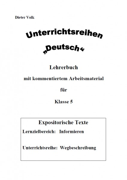 Unterrichtsreihe Deutsch: Wegbeschreibung Klasse 5