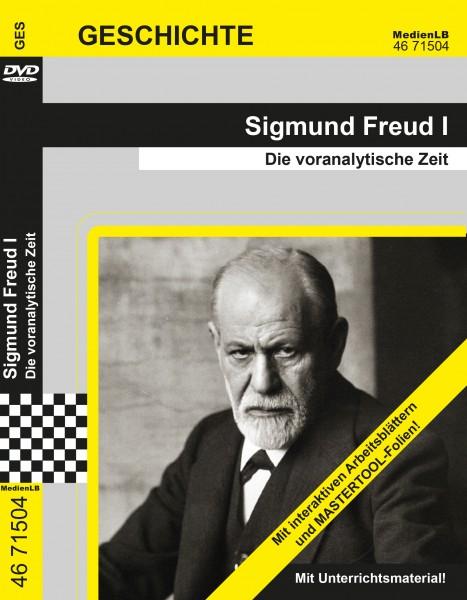 Sigmund Freud I - Die voranalytische Zeit