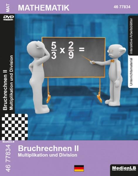 Bruchrechnen II - Multiplikation und Division