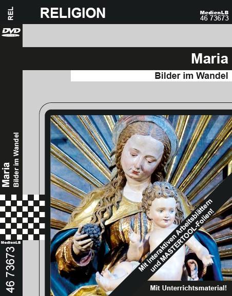 Maria - Bilder im Wandel