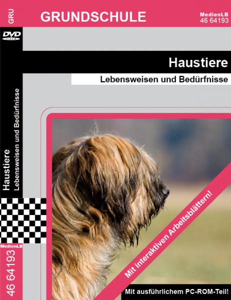 Haustiere - Lebensweisen und Bedürfnisse