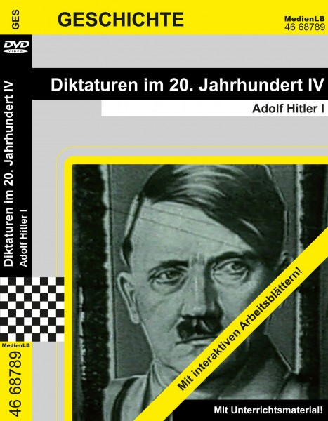 Diktaturen im 20. Jahrhundert IV - Adolf Hitler I