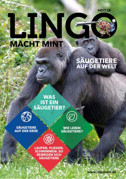 Lingo macht MINT-Magazin - Heft 15 Säugetiere auf der Welt