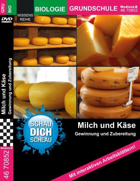 Milch und Käse - Gewinnung und Zubereitung