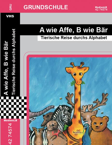A wie Affe, B wie Bär - Tierische Reise durchs Alphabet