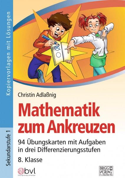 Mathematik zum Ankreuzen 8. Klasse
